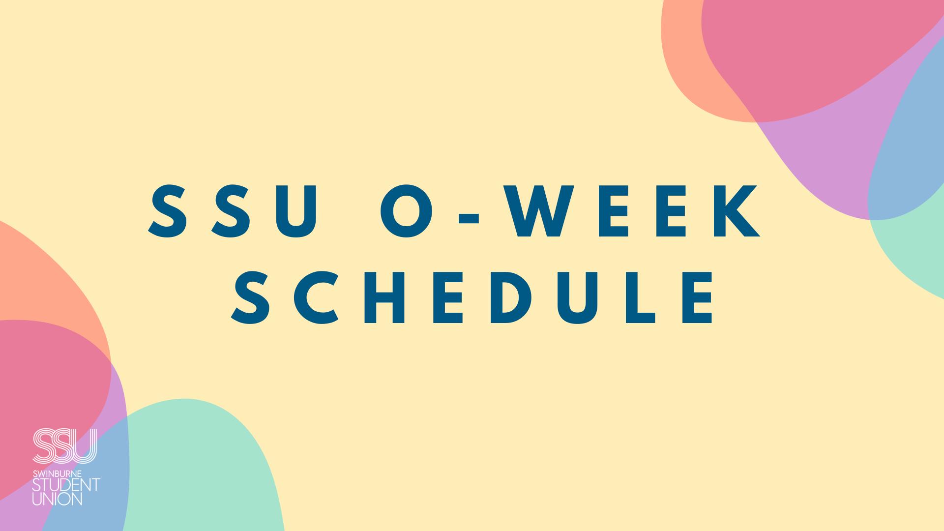 SSU Semester 2 O-Week Schedule
